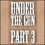 TBOSR2: Under the Gun, Part 3 by Conspiracy-Z-Cycle