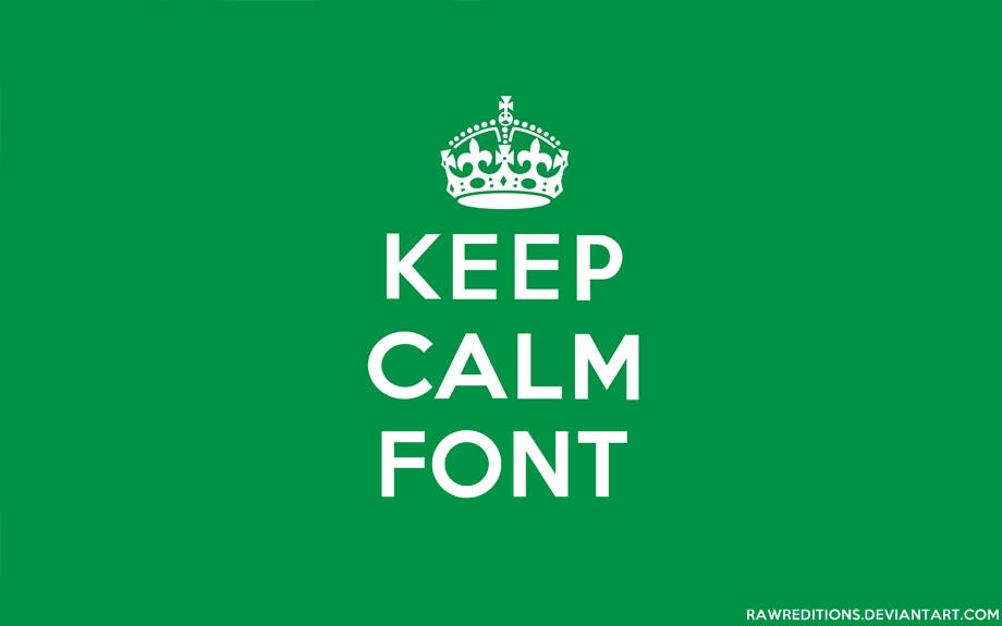 Keep Calm Font