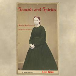 Scotch and Spirits