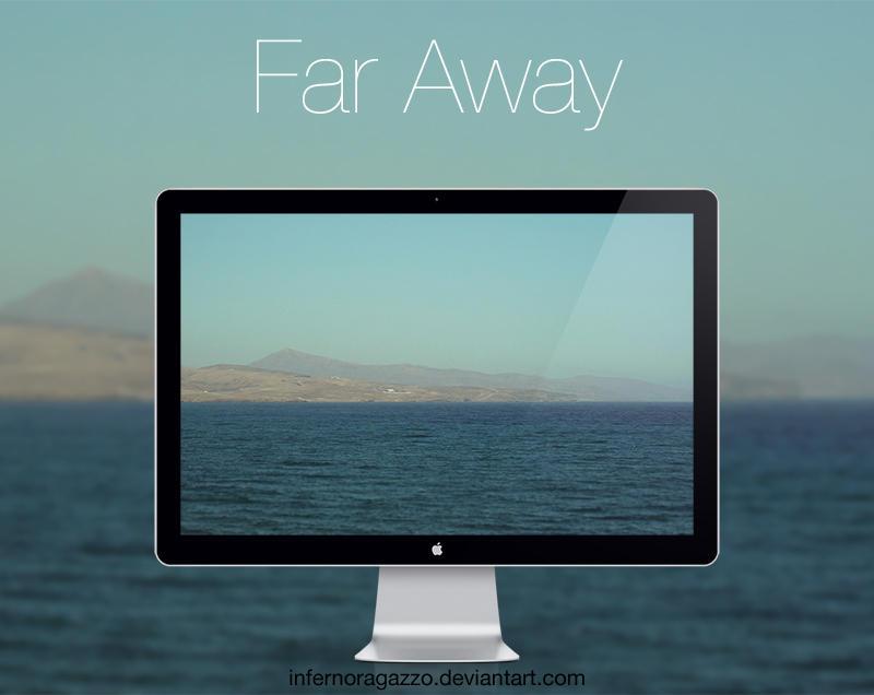 Far Away HD Wallpaper by infernoragazzo