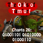The Orks of Tam'urt Chapta 26 by saiyan-frost