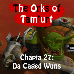 The Orks of Tam'urt Chapta 27 by saiyan-frost