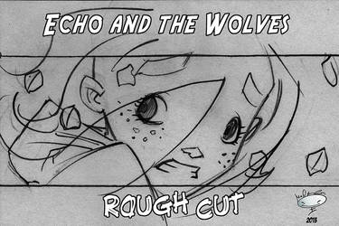 Echo and the Wolves- Rough Cut by AdamMasterman