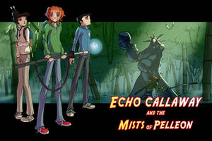 Echo Callaway and the Mists of Pelleon- Chapter 1
