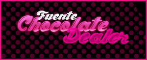 Fuente Chocolate Dealer .-Font