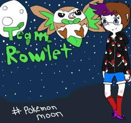 team Rowlet and team moon