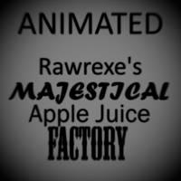 Rawrexe Majestical Apple Juice Factory by Rawrexe