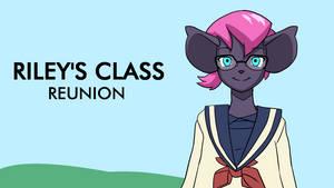 Riley's Class Reunion.