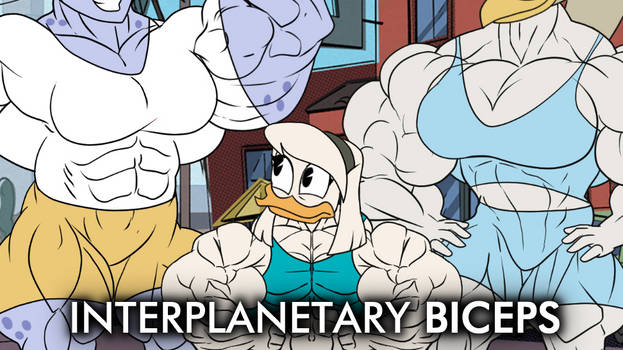 Interplanetary Biceps.
