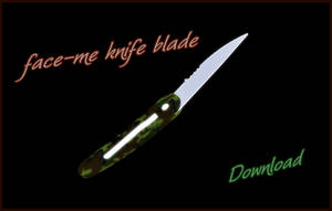 Face-me Knife Blade Download by Cougi