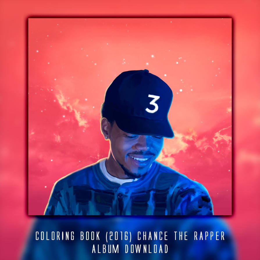 Coloring Book - Chance The Rapper (2016) Download by obviouslysarah ...