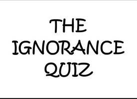 The Ignorance Quiz by UnrealCanine
