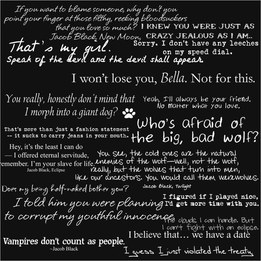 Jacob Black Quotes by Tonya-TJPhotography on DeviantArt