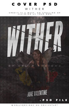 Graphic PSD: Wither. by Kellsyy