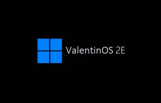 ValentinOS 2E by Valentinoct123