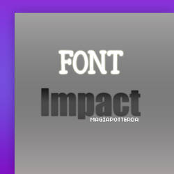 Font Impact by magiapotter