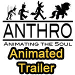 Support Our Film 3 - Anthro: Animating the Soul