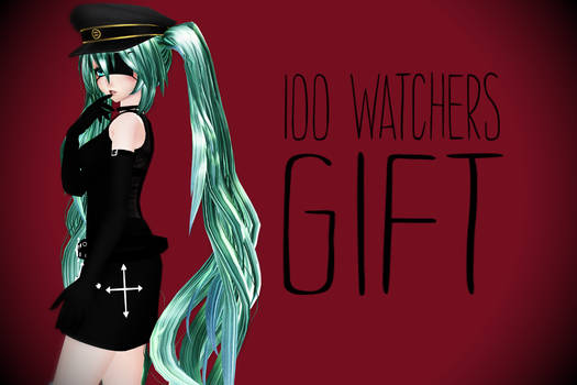 + 100 watchers gift! + DL +