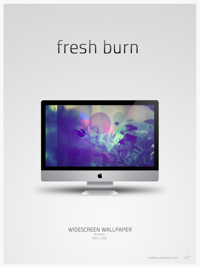 Fresh Burn by Clubberry