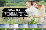5 Beautiful Wedding Effects