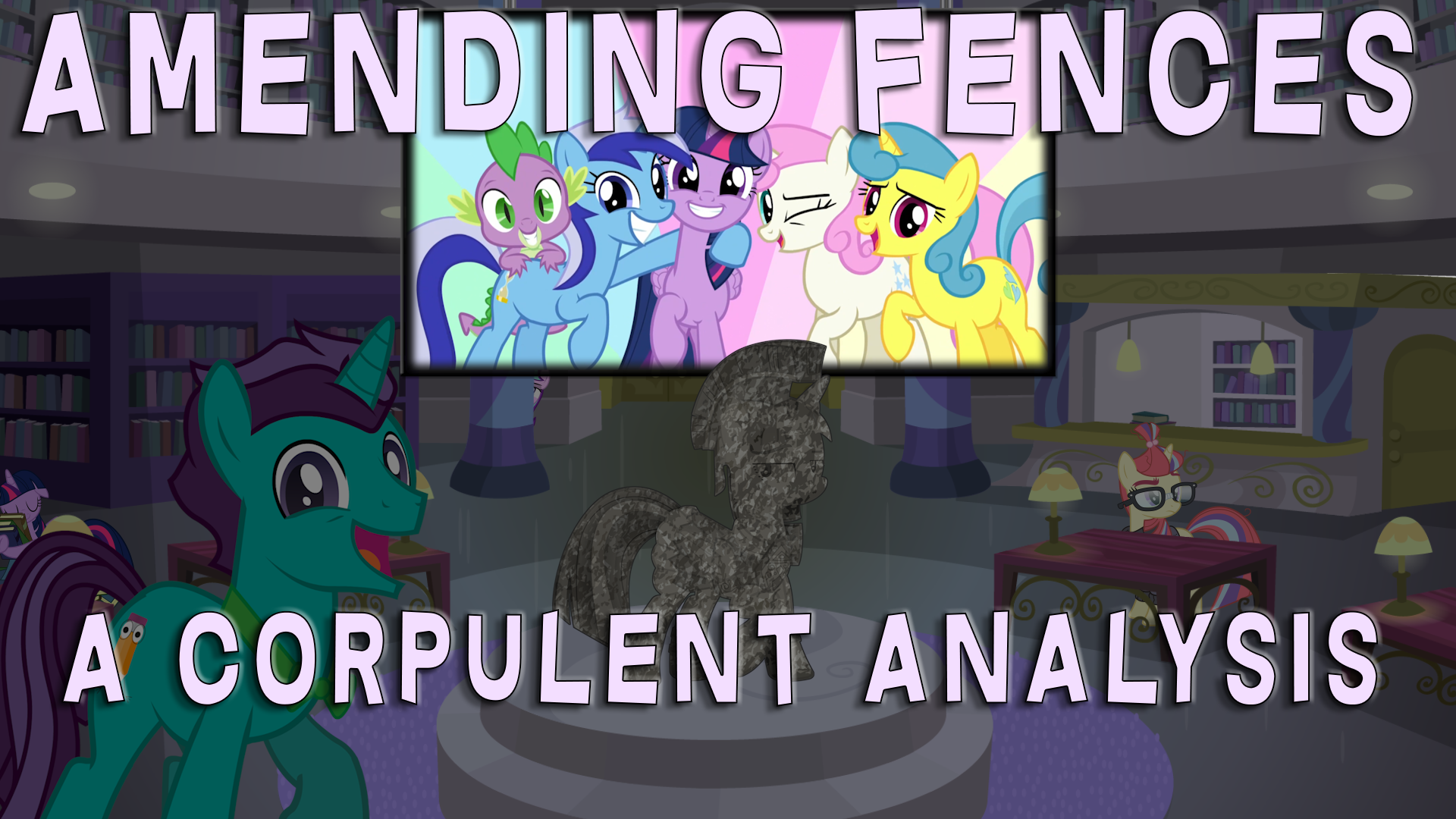 Amending Fences - A Corpulent Analysis Thumbnail by CorpulentBrony