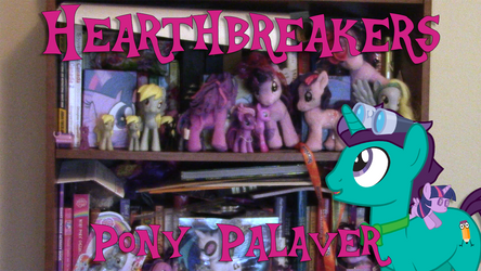 Thumbnail for Hearthbreakers - Pony Palaver by CorpulentBrony