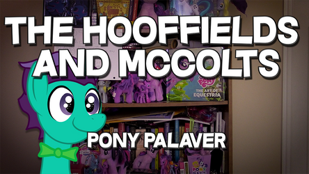The Hooffields and McColts - Pony Palaver Thumbnai