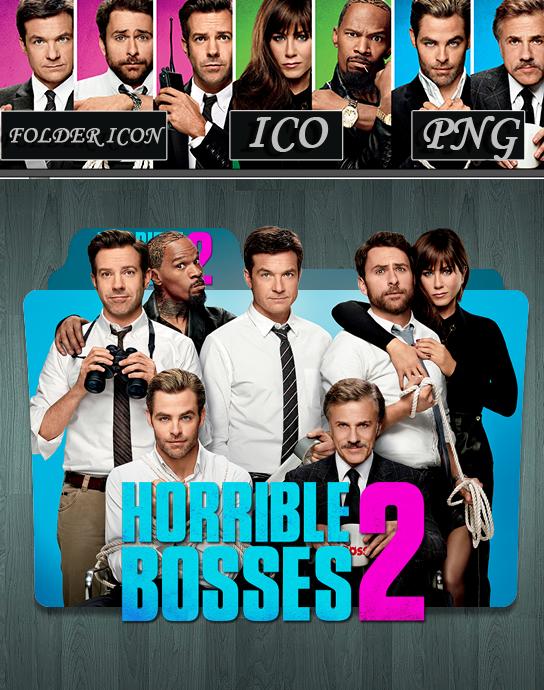 Horrible Bosses 2 2014 Folder Icon By Zsotti60 On Deviantart