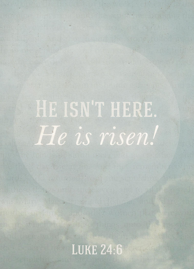 He Is Risen! by Blugi