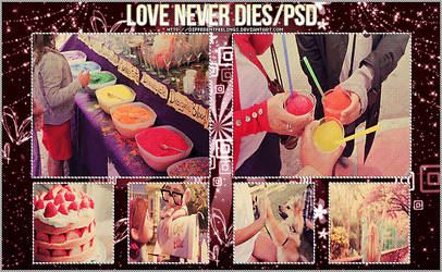 Love never dies PSD.