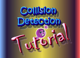 Collision Detection Tutorial by iamniquey