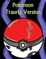 Pokemon: Traurig Version, Chapter 0 by Dr-InSean