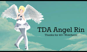 [Thanks for 40+ watchers!] Angel Rin DL by iblise