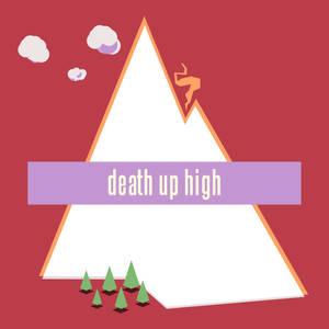 death up high  (animation)