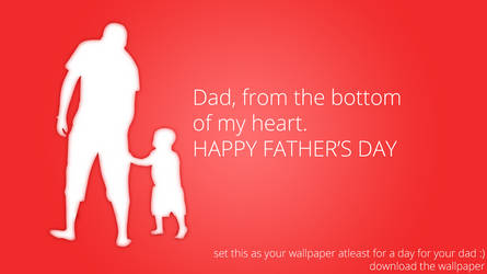 For Dad, with love. Happy Father's Day 2012