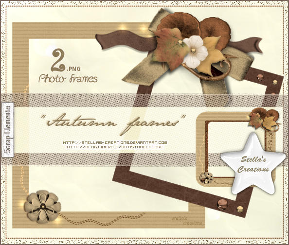 Autumn Frames - © Blog Stella's Creations: http://sc-artistanelcuore.blogspot.com
