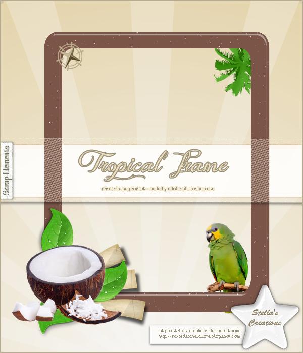Tropical Frame - © Blog Stella's Creations: http://sc-artistanelcuore.blogspot.com