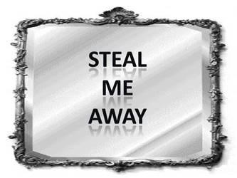 Steal Me Away by SailorSana