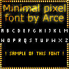 Minimal pixel font by Arce by Arce