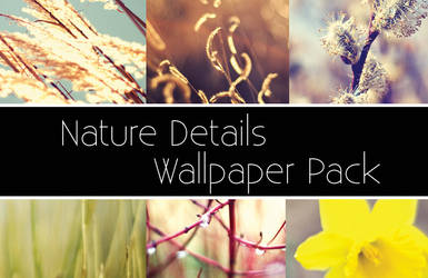 Nature Details Wallpaper Pack
