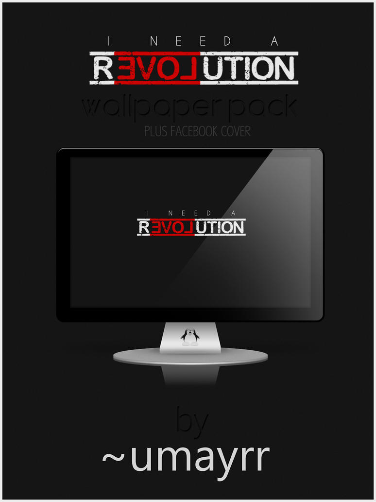 I need a Resolution - Wallpaper Pack + FB Cover by umayrr