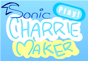 Sonic Charrie Maker by chriserony