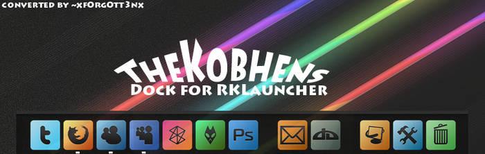 The Kobhens Dock - RKLauncher by xf0rg0tt3nx