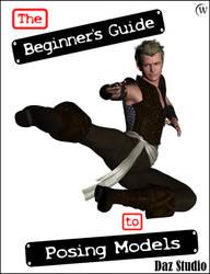 The Beginner's Guide to Posing Models Daz Studio 4 by Winterbrose-AandG