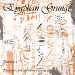 Eygptian Grunge