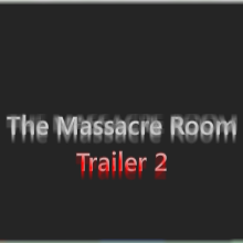 ISAC and HYUNSDOJO : The Massacre Room - Trailer2 by kronus255
