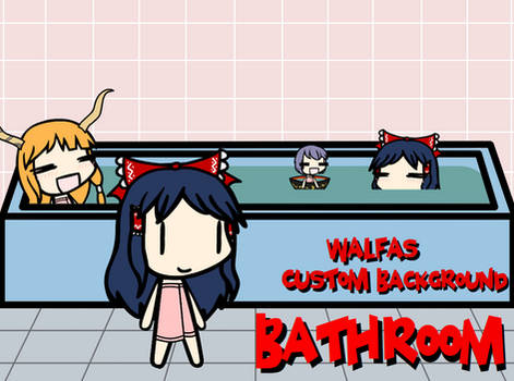 Walfas Custom Background: Bathroom