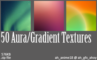 50 Aura_Gradient Textures by ah-anime18