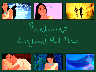 Pocahontas Mood Theme by snow-white-kt