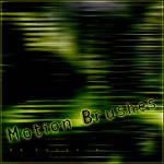 Motion brushes